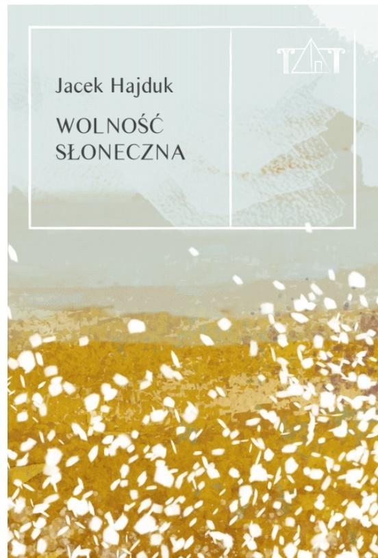 """Okładka książki """"Wolność słoneczna"""""""