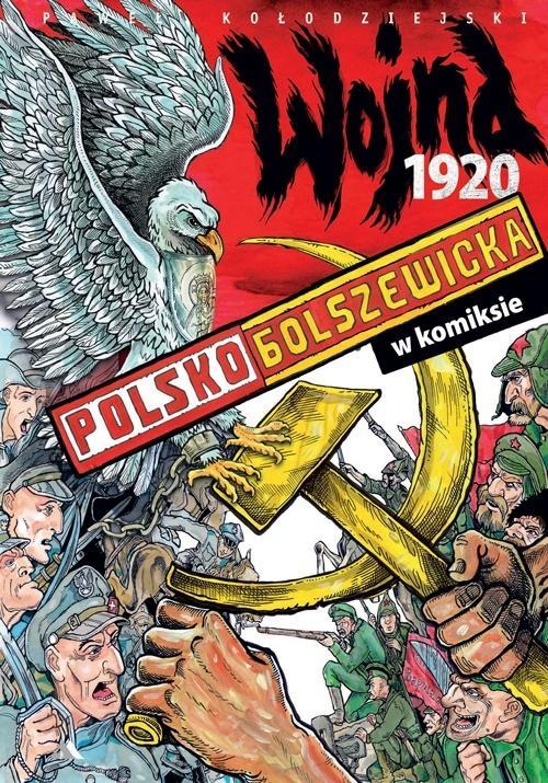 """Okładka książki """"Wojna polsko-bolszewicka 1920 w komiksie"""""""