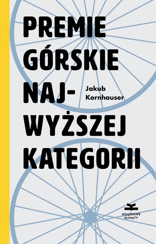 """Okładka książki """"Premie górskie najwyższej kategorii"""""""