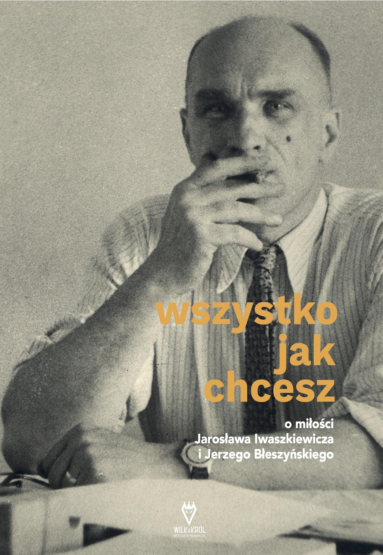 Okładka książki przedstawiająca Jarosława Iwaszkiewicza palącego papierosa.