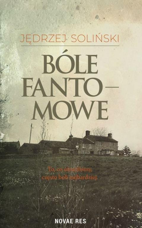 "Okładka książki ""Bóle fantomowe"""