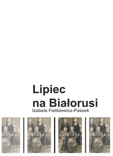 "Okładka książki ""Lipiec na Białorusi"""