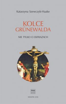 Okładka - Kolce Grünewalda. Nie tylko o ekfrazach