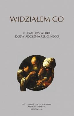 Okładka - Widziałem Go. Literatura wobec doświadczenia religijnego