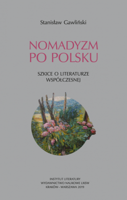Okładka - Nomadyzm po polsku. Szkice o  literaturze współczesnej