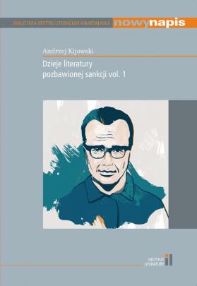 Okładka - Dzieje literatury pozbawionej sankcji vol. 1