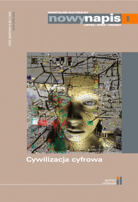 Okładka - Kwartalnik Nowy Napis #8. Cywilizacja cyfrowa