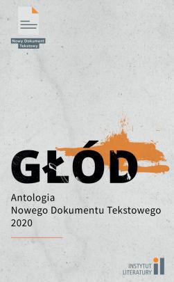 Okładka - Głód. Antologia Nowego Dokumentu Tekstowego 2020