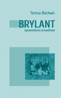 Okładka - Brylant. Opowiadania prawdziwe