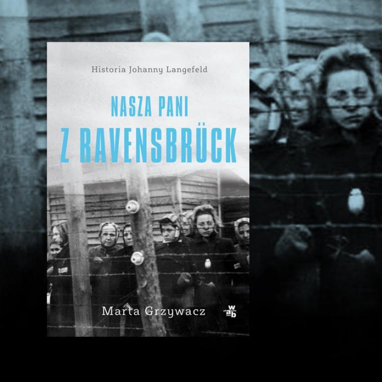 Okładka ksiązki Nasza pani z Ravensbruck